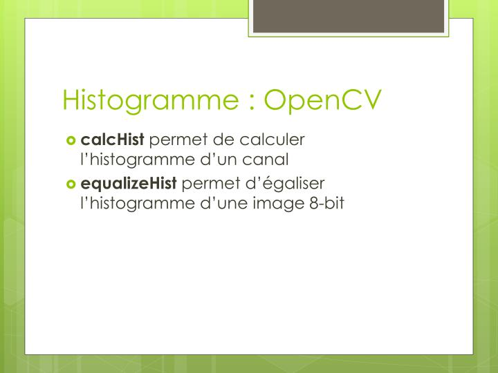 Histogramme : OpenCV