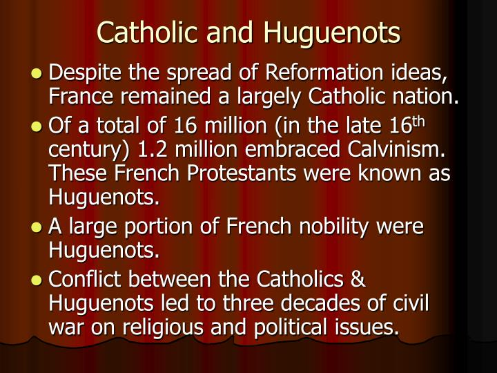 Catholic and Huguenots