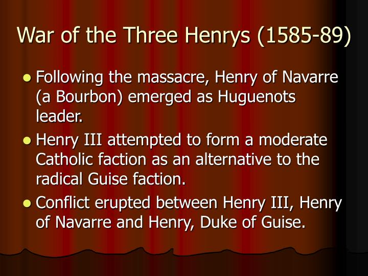 War of the Three Henrys (1585-89)