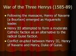 war of the three henrys 1585 89