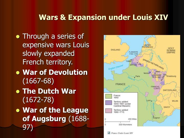 Wars & Expansion under Louis XIV