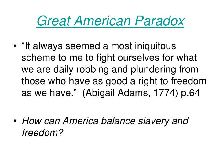Great American Paradox