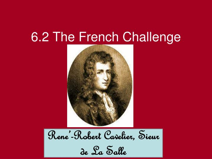 6.2 The French Challenge