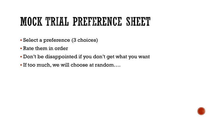 Mock trial preference sheet