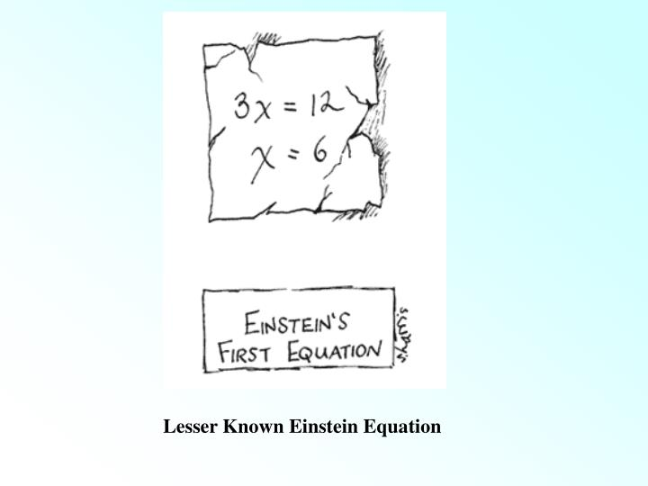 Lesser Known Einstein Equation