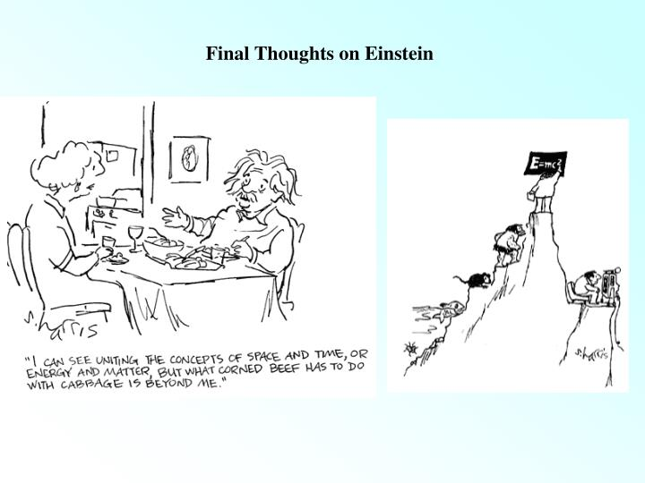 Final Thoughts on Einstein