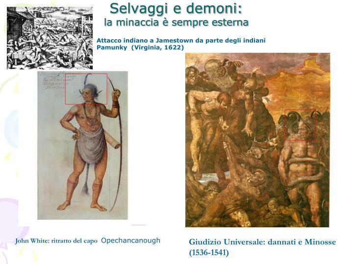 Selvaggi e demoni: