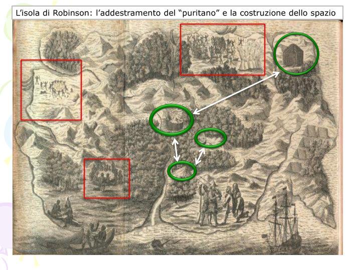 """L'isola di Robinson: l'addestramento del """"puritano"""" e la costruzione dello spazio"""