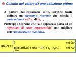 calcolo del valore di una soluzione ottima1