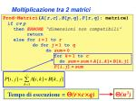 moltiplicazione tra 2 matrici