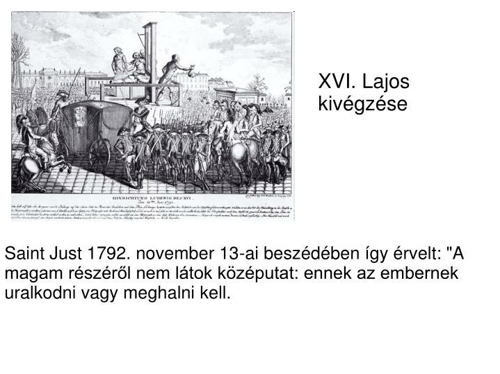 XVI. Lajos kivgzse