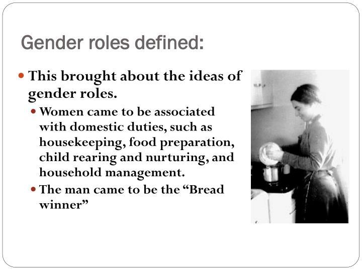 Gender roles defined: