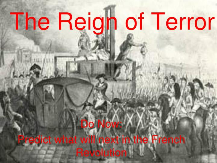 ppt the reign of terror powerpoint presentation id5837635