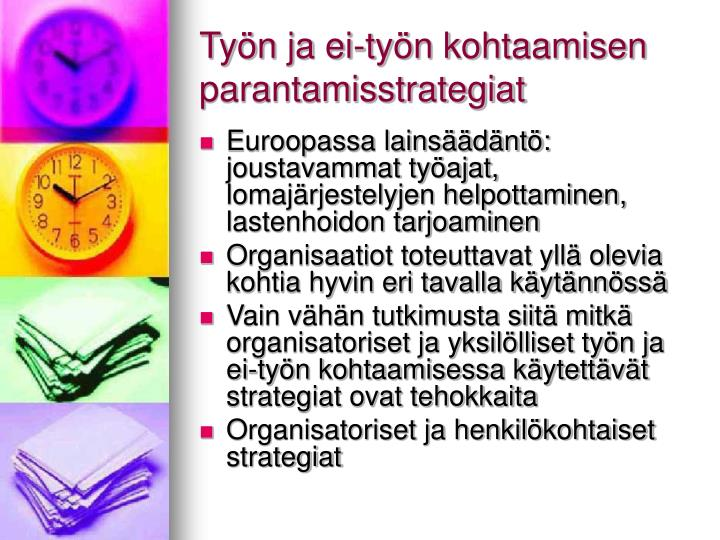 Työn ja ei-työn kohtaamisen parantamisstrategiat