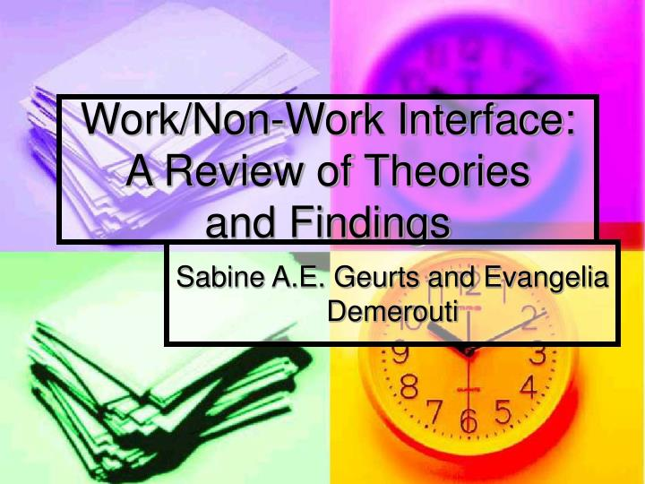 Work non work interface a review of theories and findings