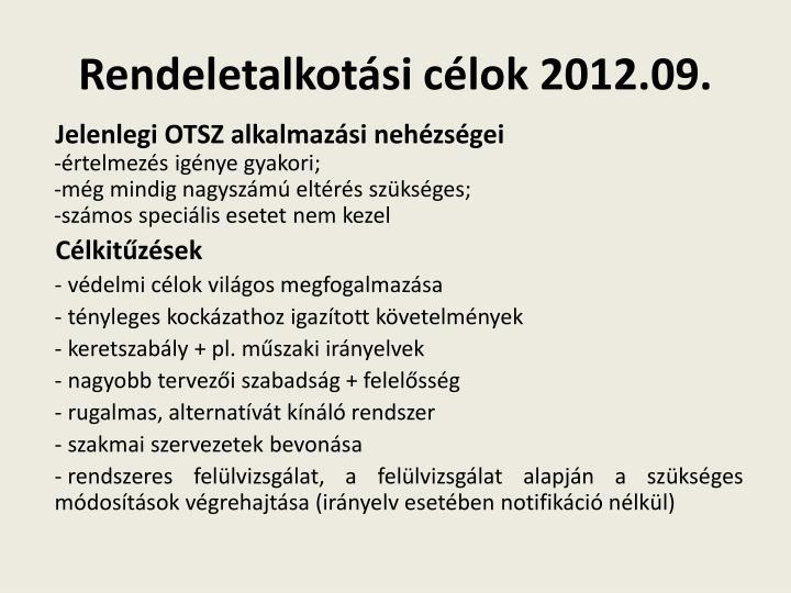 Rendeletalkotási célok 2012.09.