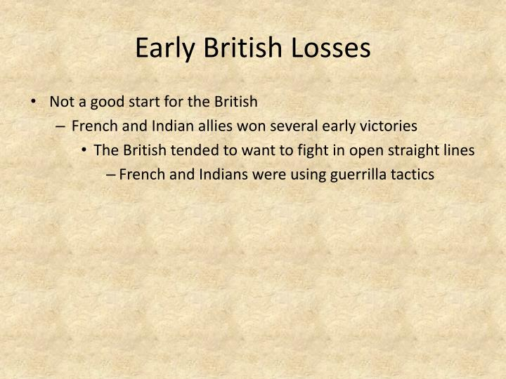 Early British Losses