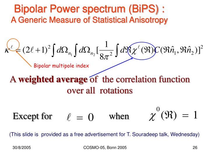 Bipolar Power spectrum (BiPS) :
