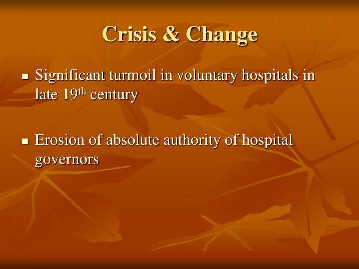 Crisis & Change