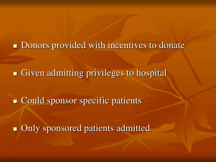 Donors provided with incentives to donate