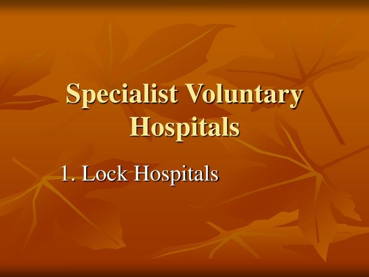 Specialist Voluntary Hospitals