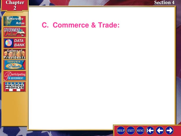 C.  Commerce & Trade: