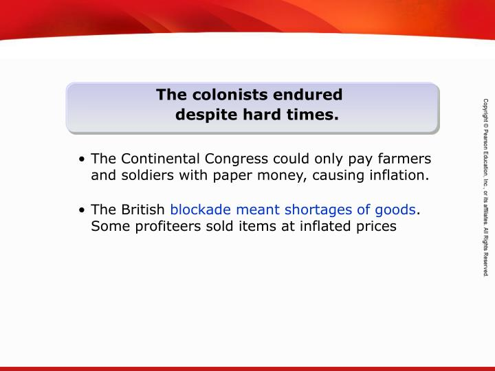 The colonists endured