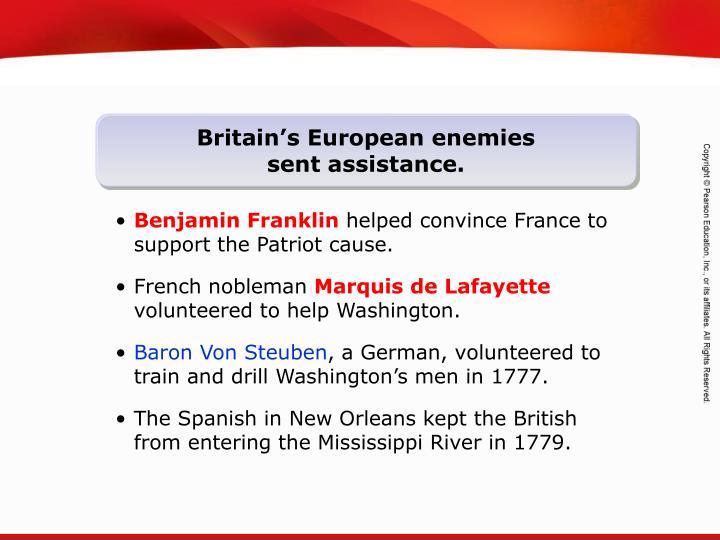 Britain's European enemies sent assistance.
