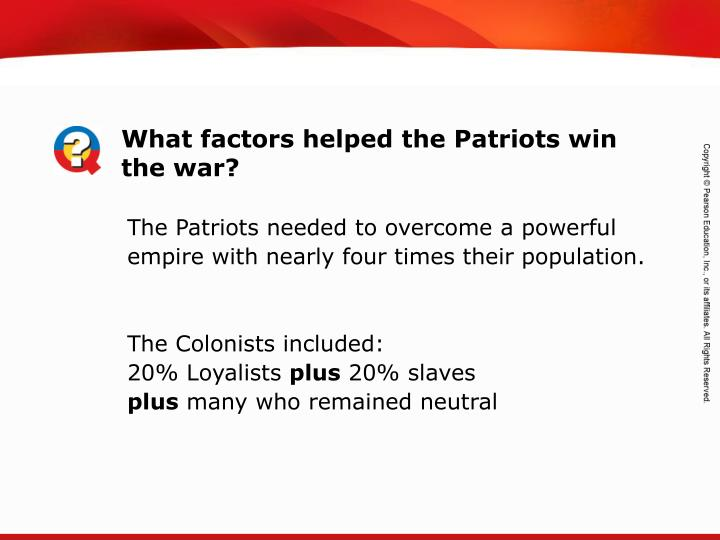 What factors helped the Patriots win the war?