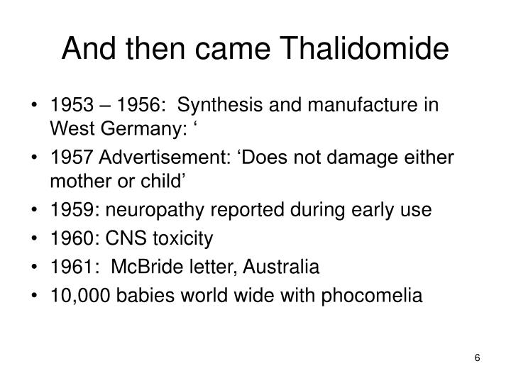 And then came Thalidomide