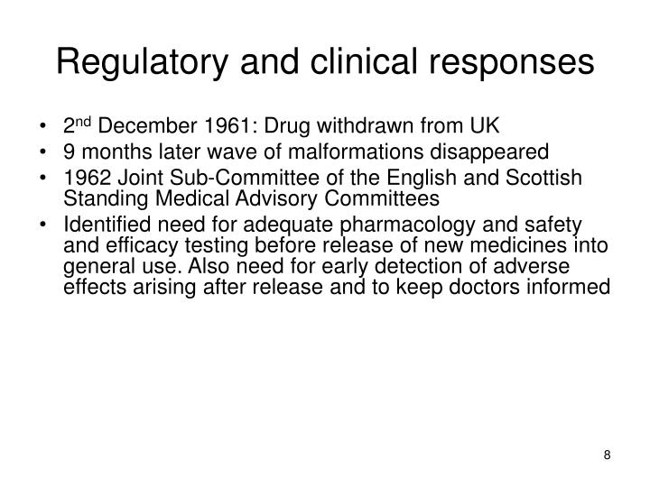 Regulatory and clinical responses