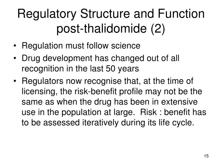 Regulatory Structure and Function post-thalidomide (2)