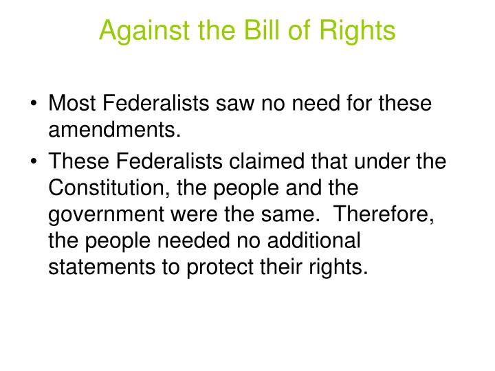 Against the Bill of Rights