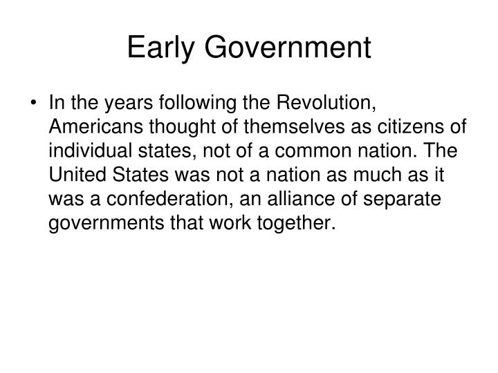 Early Government