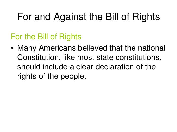 For and Against the Bill of Rights