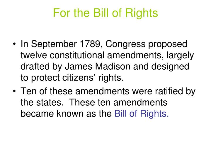 For the Bill of Rights