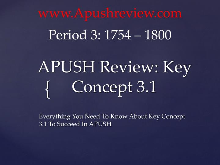 Apush review key concept 3 1
