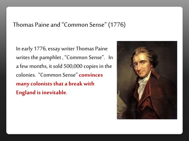 "Thomas Paine and ""Common Sense"" (1776)"