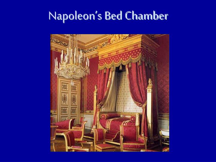 Napoleon's Bed Chamber