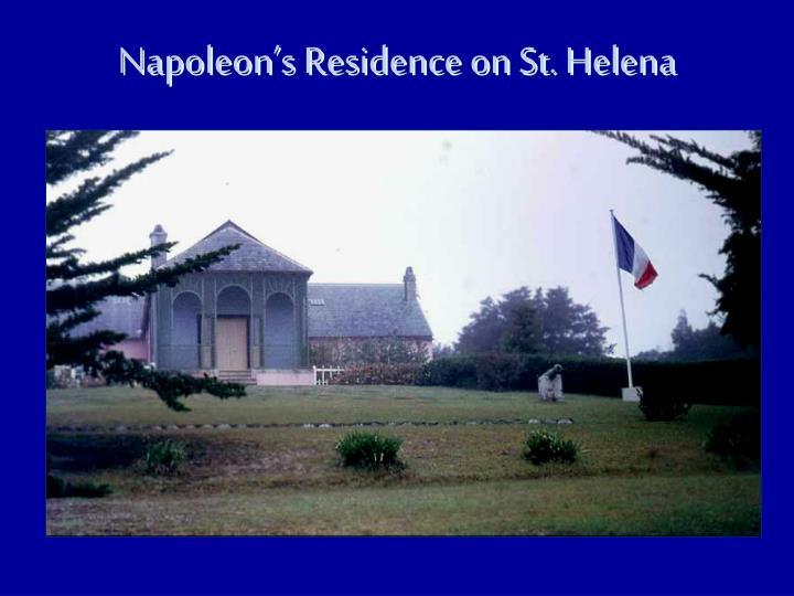 Napoleon's Residence on St. Helena
