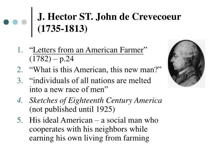 J. Hector ST. John de Crevecoeur (1735-1813)