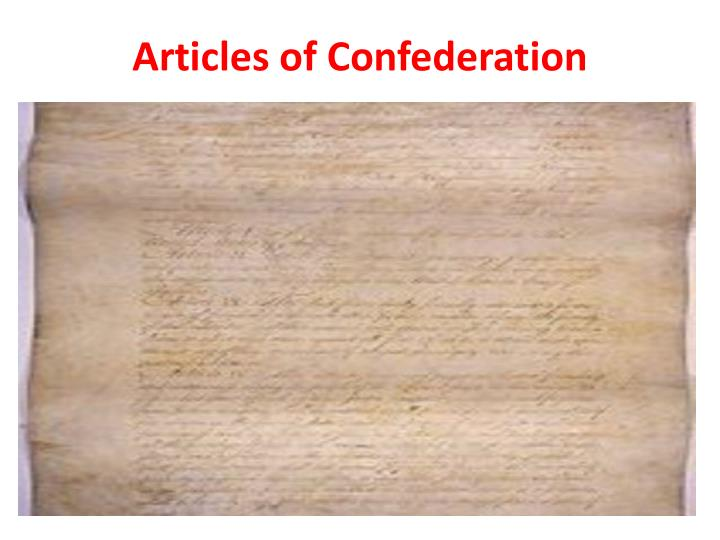 apush the articles of confederation Articles of confederation drafted in 1796 by john dickinson, the articles of  confederation established a single-chamber national congress elected by state .