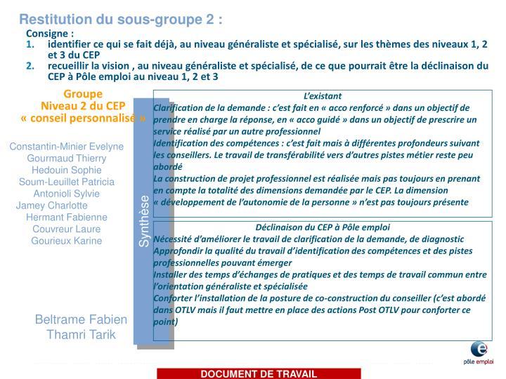 Restitution du sous-groupe 2 :