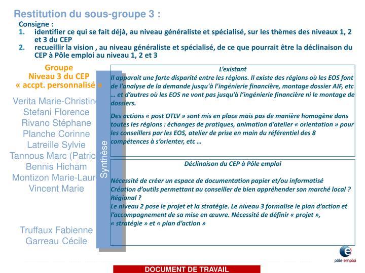 Restitution du sous-groupe 3 :