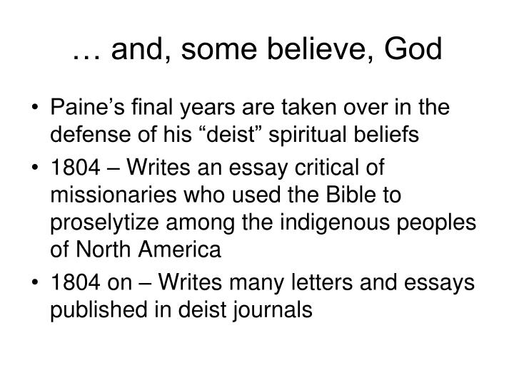 … and, some believe, God