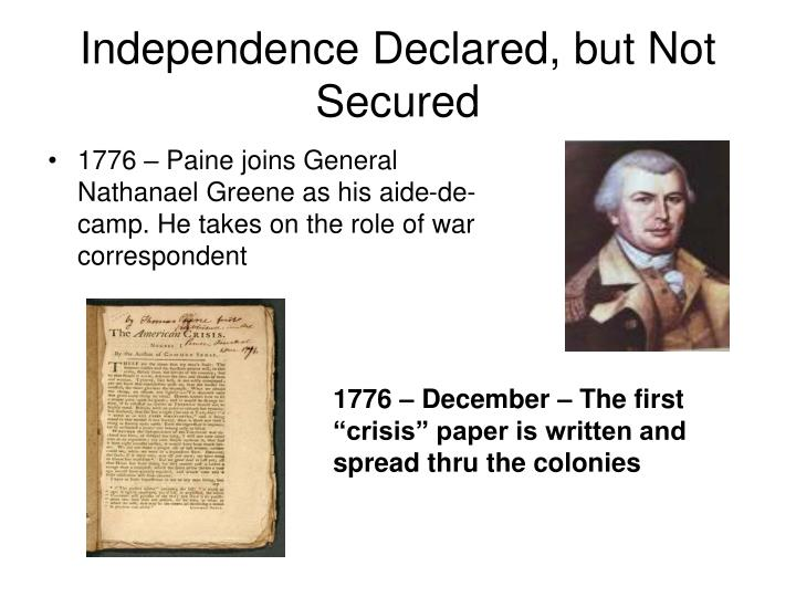 Independence Declared, but Not Secured