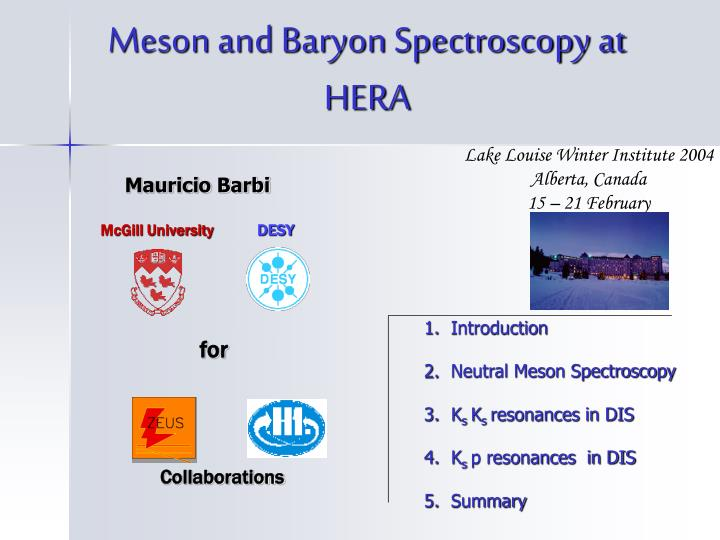 Meson and baryon spectroscopy at hera