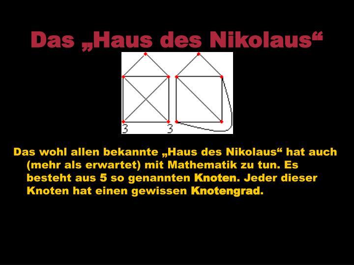 "Das ""Haus des Nikolaus"""