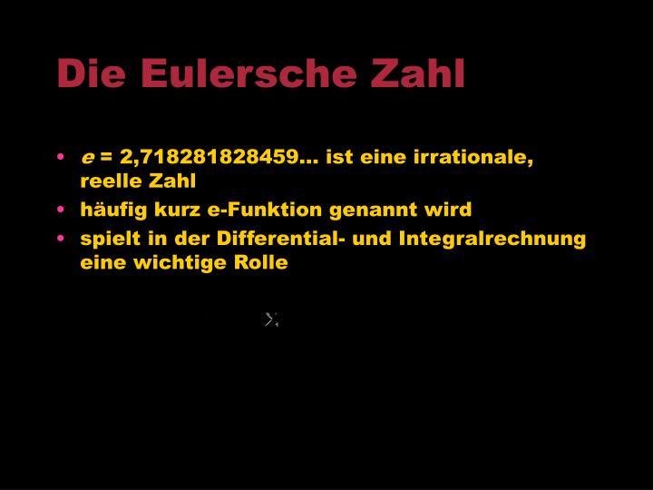 Die Eulersche Zahl