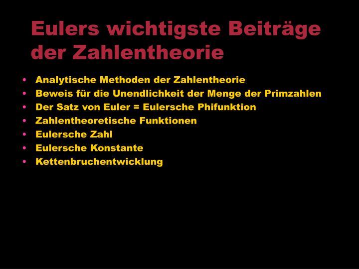 Eulers wichtigste Beiträge der Zahlentheorie